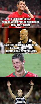 Soccer Player Meme - soccer players are lame memes google search ha lol pinterest