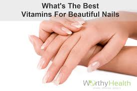 what is the best vitamin for nails worthyhealth com