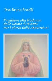 santuario madonna delle ghiaie di bonate preghiere per la famiglia e la vita apparizioni della madonna e