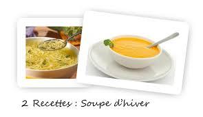 recette de cuisine pour l hiver 2 recettes de soupe chaude pour l hiver recette