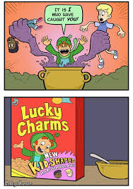Lucky Charms Meme - popped culture they re always after me lucky charms