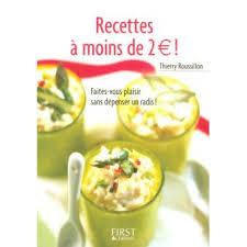 fnac livre de cuisine petit livre de cuisine recettes à moins de 2 euros thierry