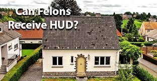 can felons receive hud
