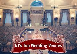 wedding venue nj new jersey s top wedding venues 2016 edition ambientdj