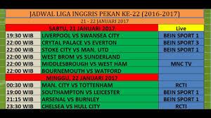Jadwal Liga Inggris Jadwal Dan Siaran Tv Liga Inggris Pekan Ke 22 Musim 2016 2017