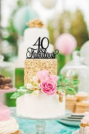 40 cake topper 40th birthday cake topper 40 and fabulous cake topper happy
