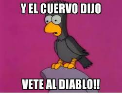 Diablo Meme - yel cuervodijo vete al diablo meme on sizzle