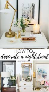 decorate how to style your nightstand what every nightstand should have