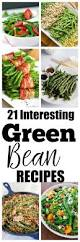green beans recipe thanksgiving 21 interesting green bean recipes to try happy healthy mama