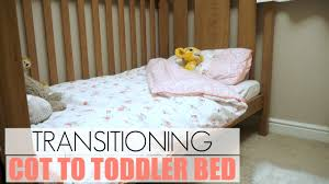 Transitioning From Crib To Bed Transitioning From Cot To Toddler Bed