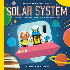professor astro cat u0027s solar system dr dominic walliman ben