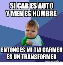 Auto Meme Generator - si cares auto ymmeneshombre entonces mitia carmen esun transformer