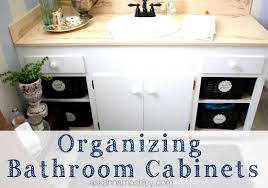 organizing bathroom cabinets ask anna