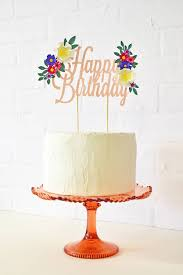 happy birthday cake topper handmade happy birthday paper flower cake topper by may contain