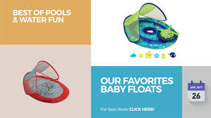 Swimways Baby Spring Float Sun Canopy Blue by Our Favorites Baby Floats Best Of Pools U0026 Water Fun Youtube