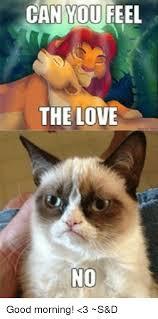 Feel The Love Meme - can you feel the love no good morning 3 s d meme on me me