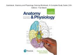 Study Guide Anatomy And Physiology 1 Audiobook Anatomy And Physiology Coloring Workbook A Complete Study U2026