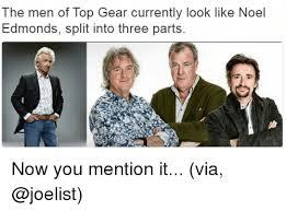 Top Gear Memes - the men of top gear currently look like noel edmonds split into