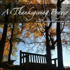 a thanksgiving prayer faithful provisions