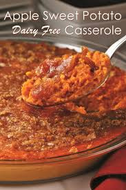 sweet potatoes recipes for thanksgiving wholesome apple sweet potato casserole recipe dairy free