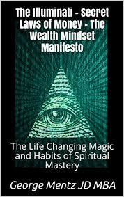 amazon com the life changing the illuminati secret laws of money the wealth mindset manifesto