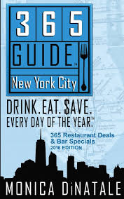 nyc guide 365 guide new york city drink eat save every day of the year