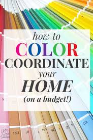 how to color coordinate your home on a budget create a home
