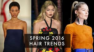 spring 2016 hairstyle trends best hair on the spring runways
