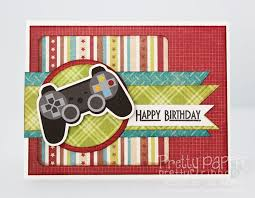 pretty paper pretty ribbons gamer birthday card new files and
