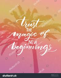vintage quote backgrounds trust magic new beginnings inspirational quote stock vector