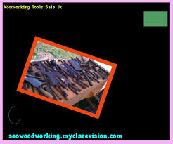 Used Wood Carving Tools For Sale Uk by Woodworking Tools Sale Uk 215338 Woodworking Plans And Projects