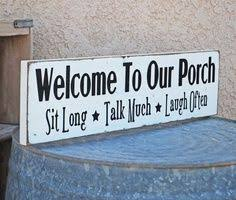 Outdoor Decorative Signs Rustic Front Porch Welcome Sign By Redroansigns On Etsy Home