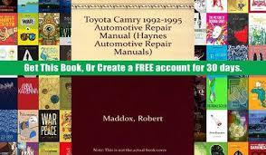 1993 toyota camry repair manual toyota camry 1992 1995 automotive repair manual haynes