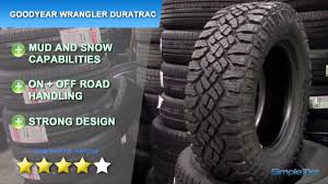 Goodyear Wrangler Off Road Tires Goodyear Wrangler Duratrac Tire Review Simpletire Com Youtube
