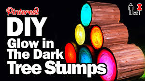 Glow In The Dark Lights Diy Glow In The Dark Tree Stumps Man Vs Pin Pinterest Test 74
