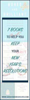new years resolution books 7 books to help you keep your new year s resolutions s