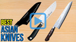 Top Ten Kitchen Knives Top 10 Asian Knives Of 2017 Video Review