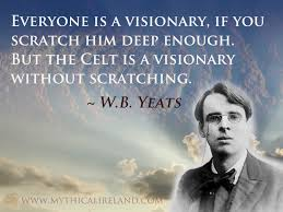 Irish Love Quote by Mythical Ireland Blog Quote About The Celt From Irish Poet W B Yeats