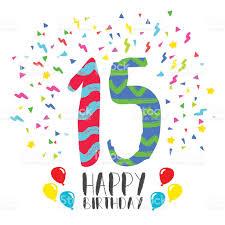 happy birthday for 15 year party invitation card stock vector art