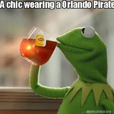 Pirate Meme Generator - meme creator a chic wearing a orlando pirates jersey on this