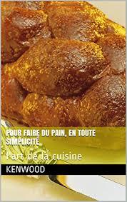 livre cuisine kenwood livre cuisine kenwood ebook