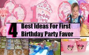 1st birthday party favors 4 ideas for birthday party favor best birthday party