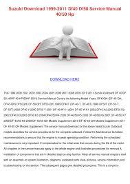 suzuki download 1999 2011 df40 df50 service m by