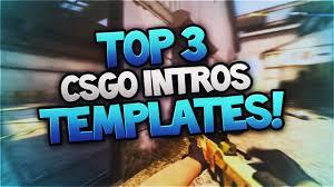 top 3 csgo intros free 3d amazing cs go intro templates sony