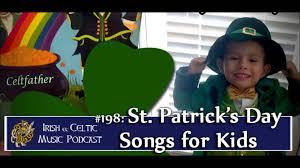st patrick u0027s day songs for children youtube