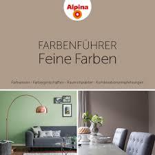 Wohnzimmer Einrichten Katalog Alpina Feine Farben Farbenführer Home Pinterest Feine Farben
