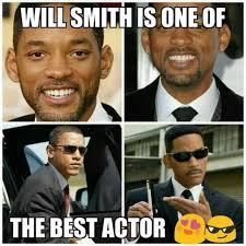 Will Smith Memes - dopl3r com memes will smith is oneof the best actor