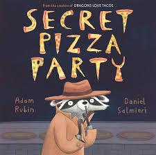 secret pizza party adam rubin daniel salmieri 9780803739475