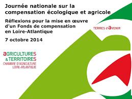 chambre d agriculture de loire atlantique journée nationale sur la compensation écologique et agricole