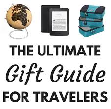 65 best gifts for travelers in 2018